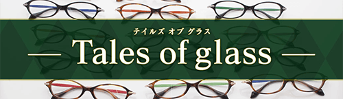 Tales of glasses